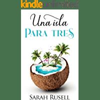 Una isla para tres de Sarah Rusell 1