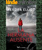 La hermana ausente de Kendra Elliot 2