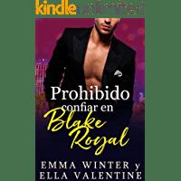 Prohibido confiar en Blake Royal de Ella Valentine 1