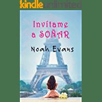 Invítame a soñar de Noah Evans 1
