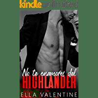No te enamores del highlander de Ella Valentine 1