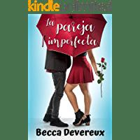 La pareja imperfecta de Becca Devereux 1