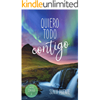 Quiero todo contigo de Sonia Puente 1