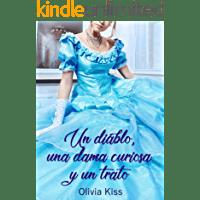 Un diablo, una dama curiosa y un trato de Olivia Kiss 1