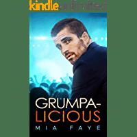 Grumpalicious: Novela Romántica Contemporánea de Mia Faye 1