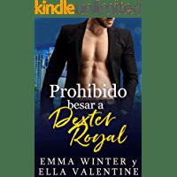 Prohibido besar a Dexter Royal de Ella Valentine 1