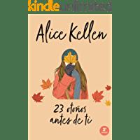 23 otoños antes de ti de Alice Kellen 1