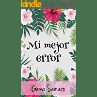 Mi mejor error de Gema Samaro 1