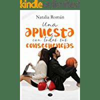 Una apuesta con todas sus consecuencias de Natalia Román 1
